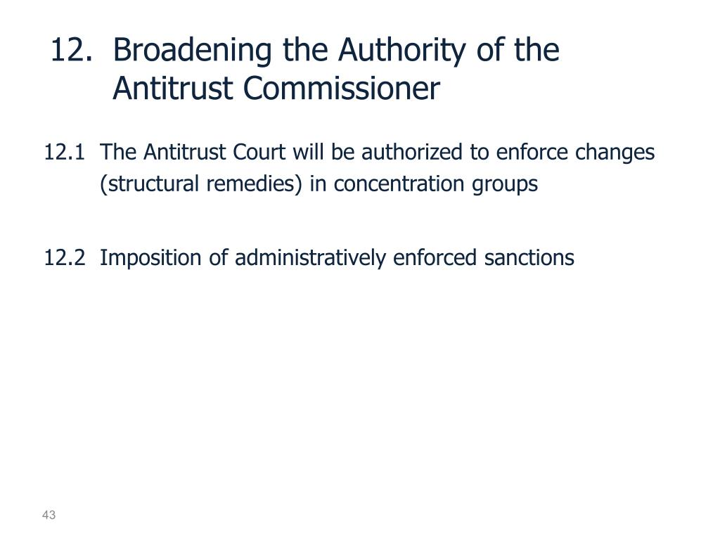 12.	Broadening the Authority of the Antitrust Commissioner