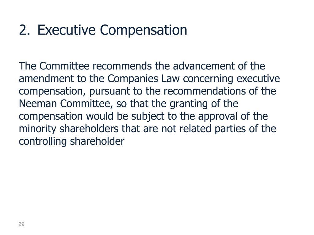2.Executive Compensation