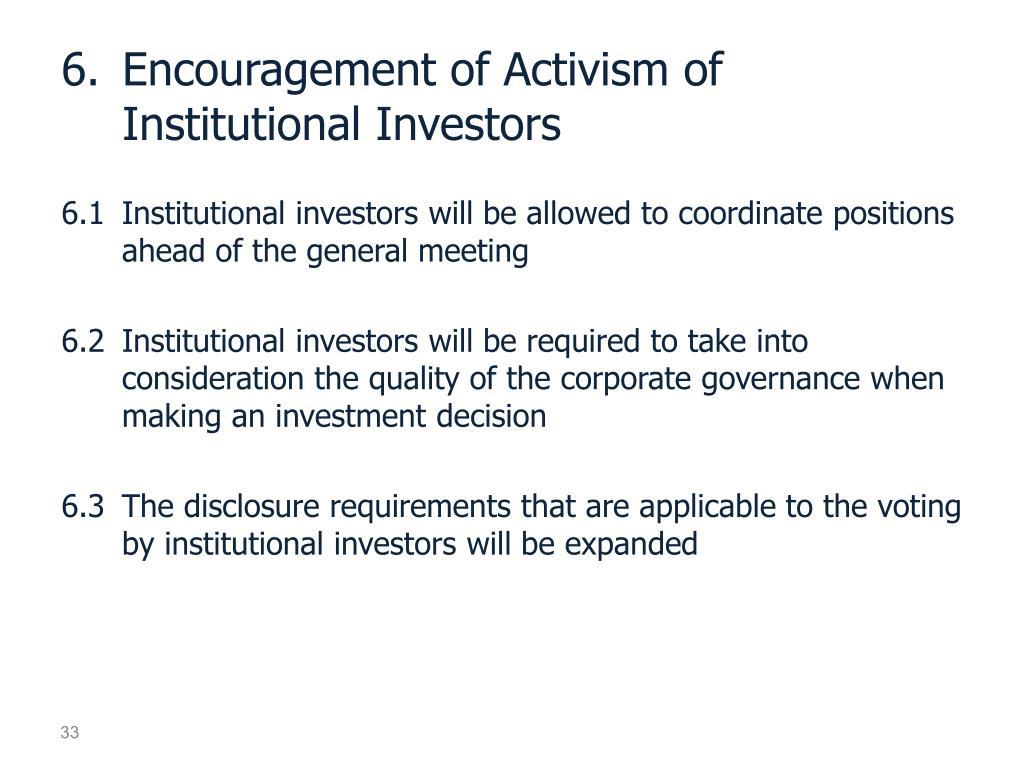 6.Encouragement of Activism of Institutional Investors