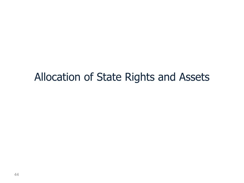 Allocation of State Rights and Assets