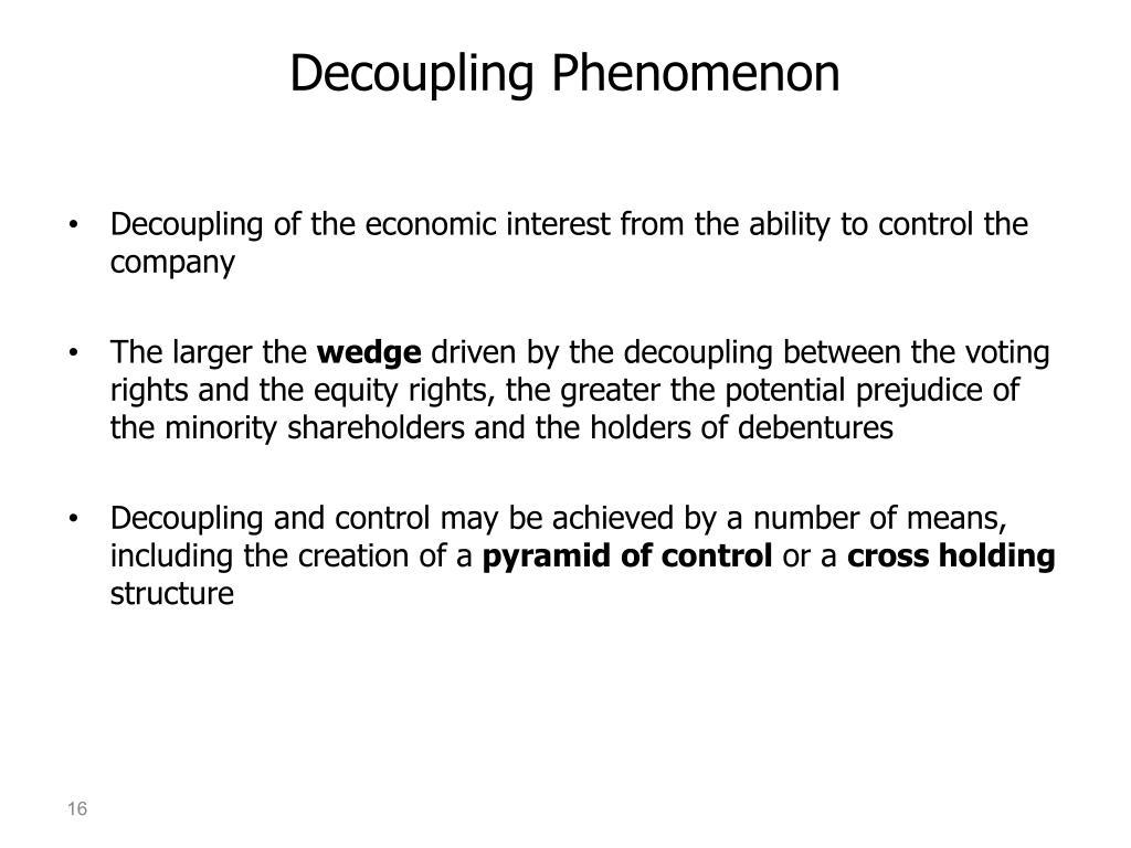 Decoupling Phenomenon