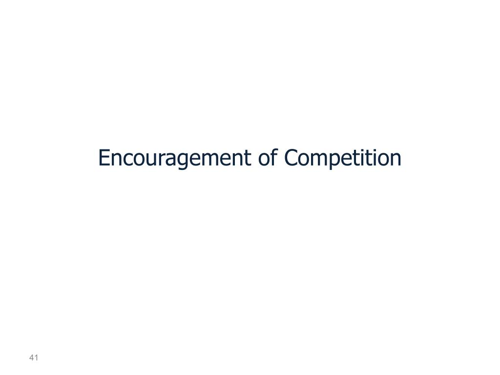 Encouragement of Competition