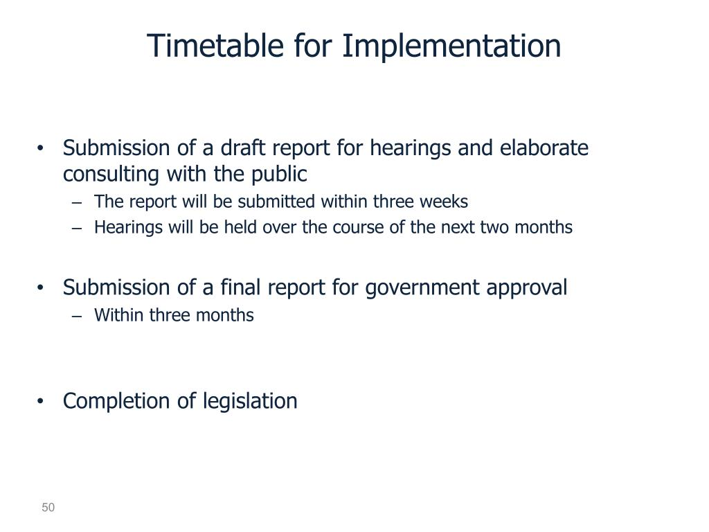 Timetable for Implementation