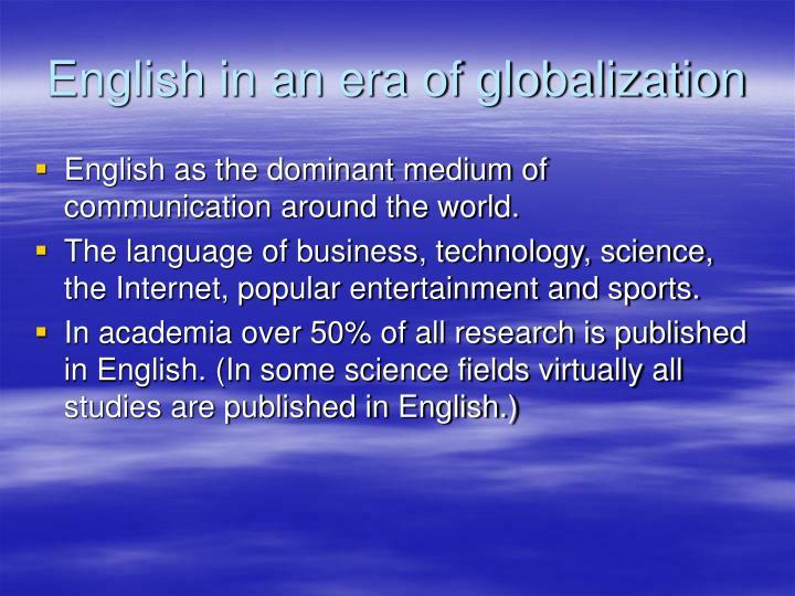 English in an era of globalization