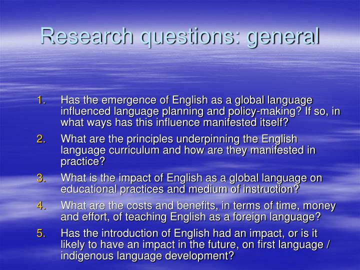 Research questions: general