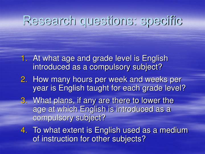 Research questions: specific