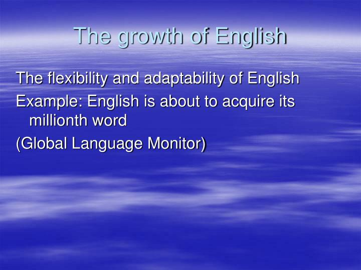 The growth of English