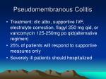 pseudomembranous colitis85