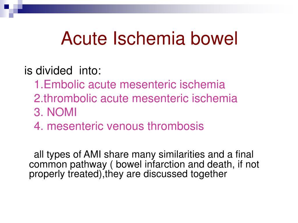 Acute Ischemia bowel