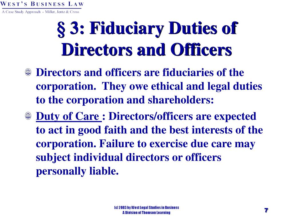 § 3: Fiduciary Duties of Directors and Officers