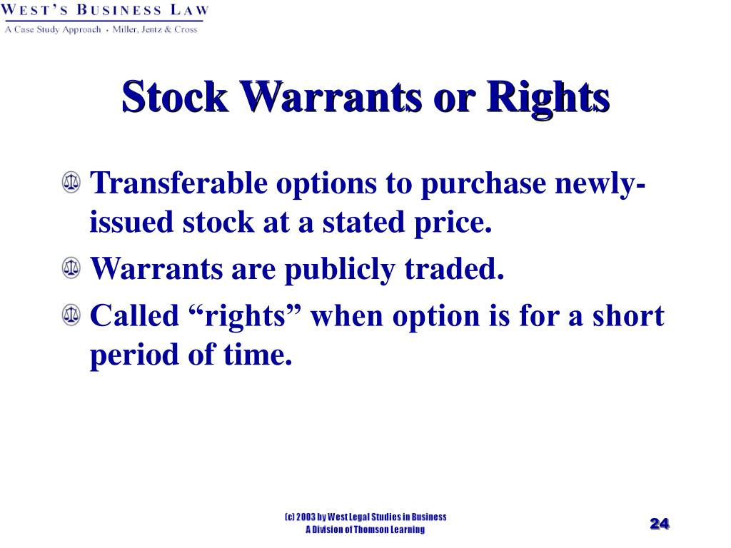 Stock Warrants or Rights