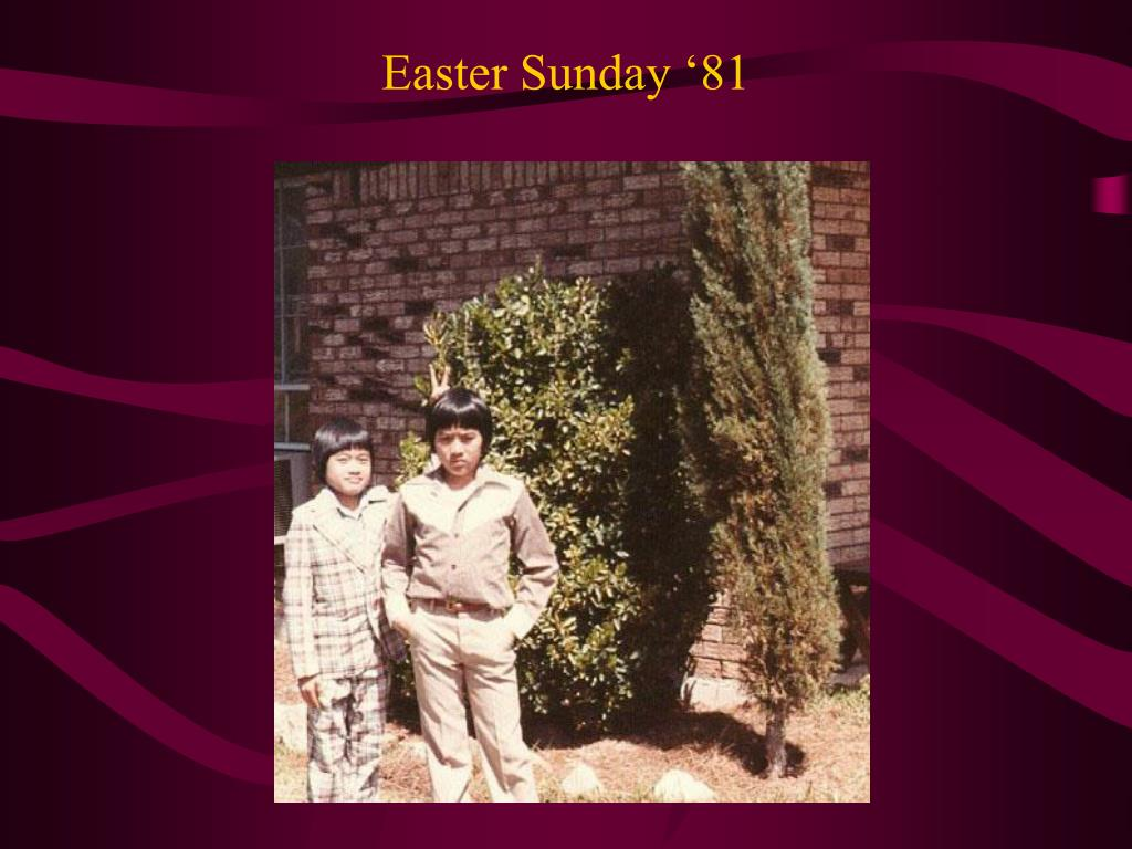 Easter Sunday '81