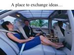 a place to exchange ideas