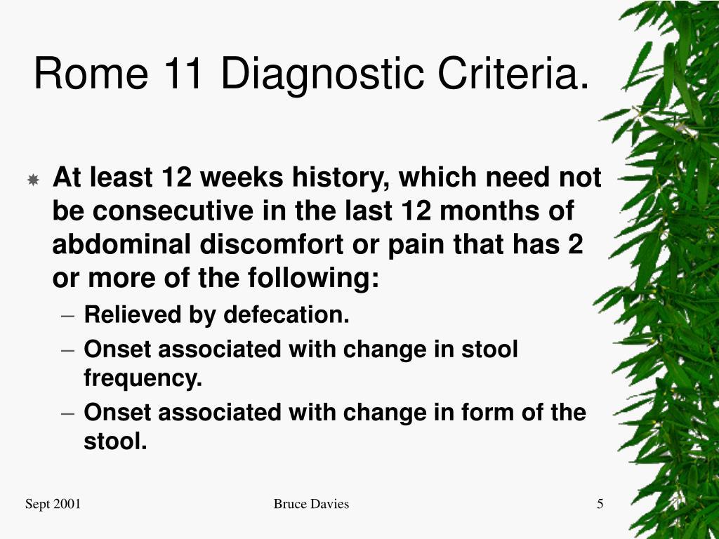 Rome 11 Diagnostic Criteria.