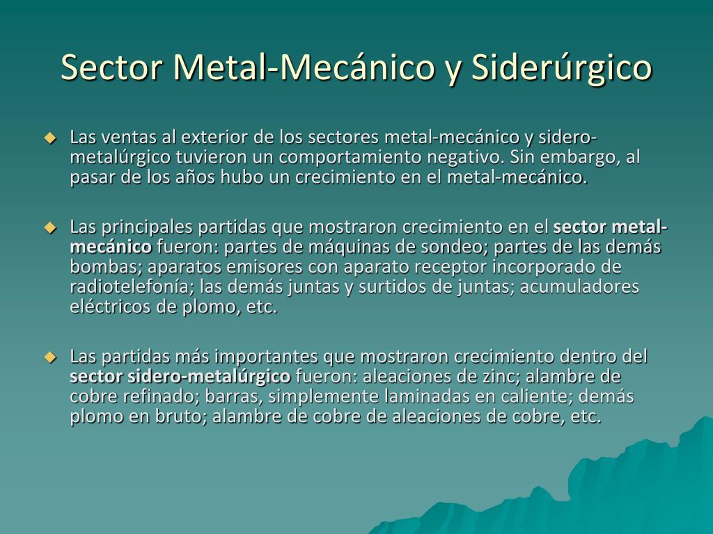 Sector Metal-Mecánico y Siderúrgico