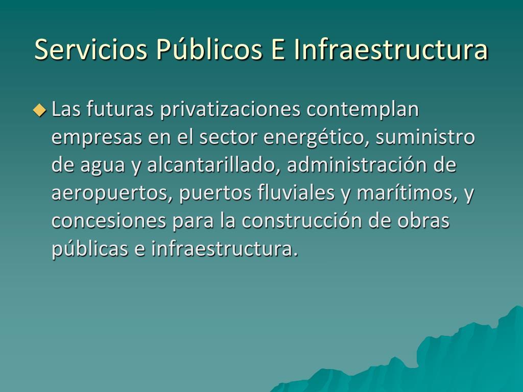 Servicios Públicos E Infraestructura