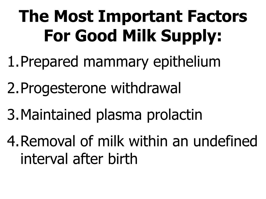 The Most Important Factors For Good Milk Supply: