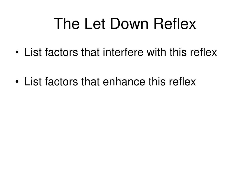The Let Down Reflex