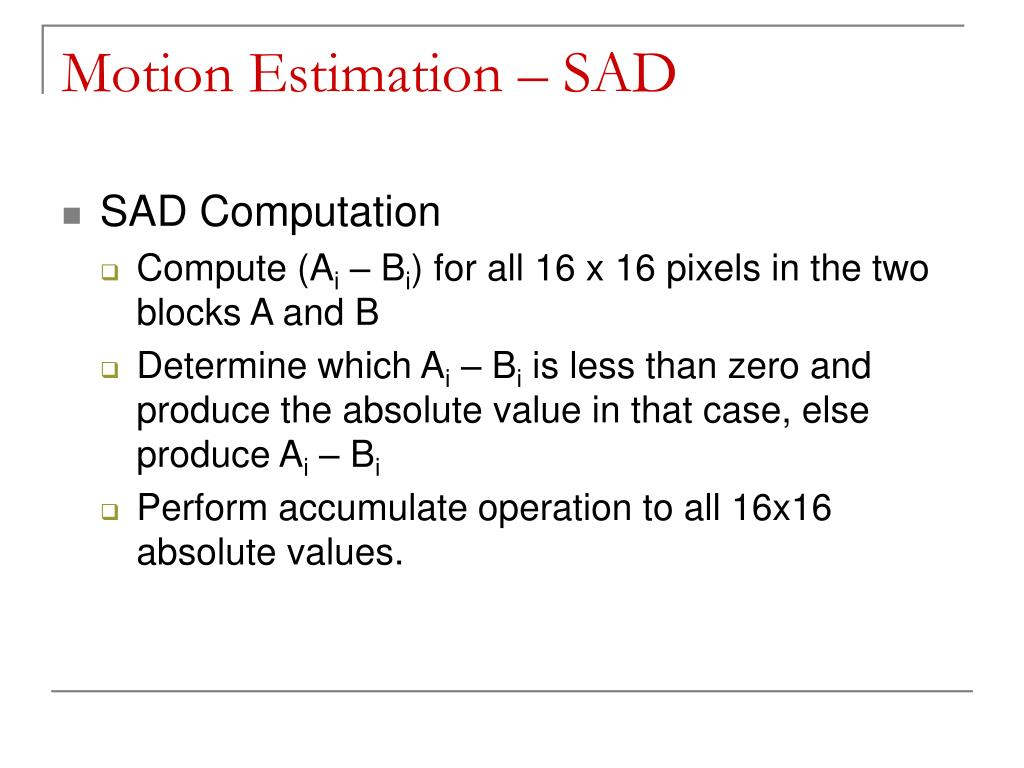 Motion Estimation – SAD