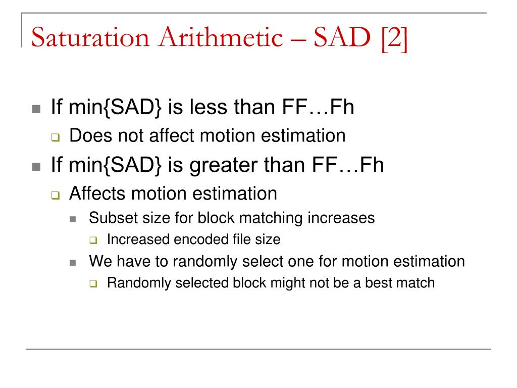 Saturation Arithmetic – SAD [2]
