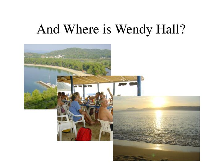 And Where is Wendy Hall?