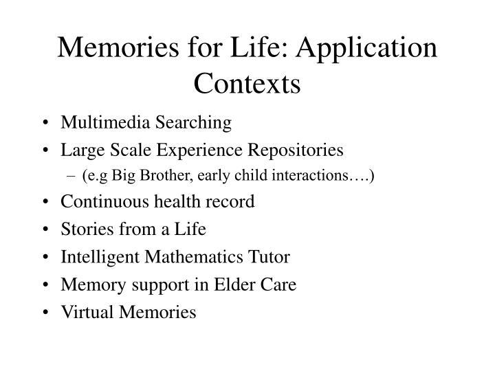 Memories for Life: Application Contexts