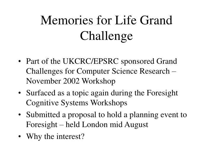 Memories for Life Grand Challenge