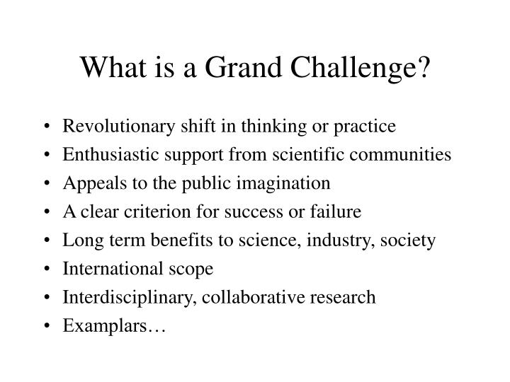 What is a Grand Challenge?