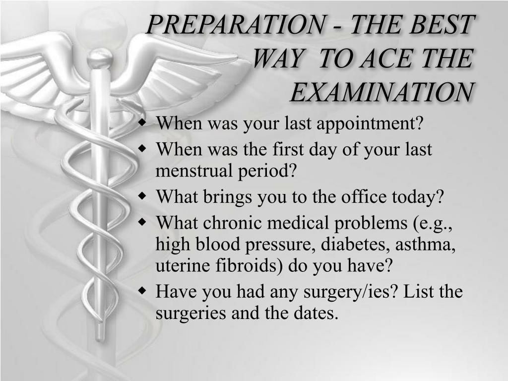 PREPARATION - THE BEST WAY  TO ACE THE EXAMINATION