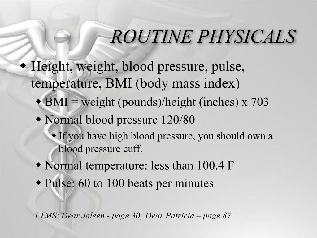 ROUTINE PHYSICALS