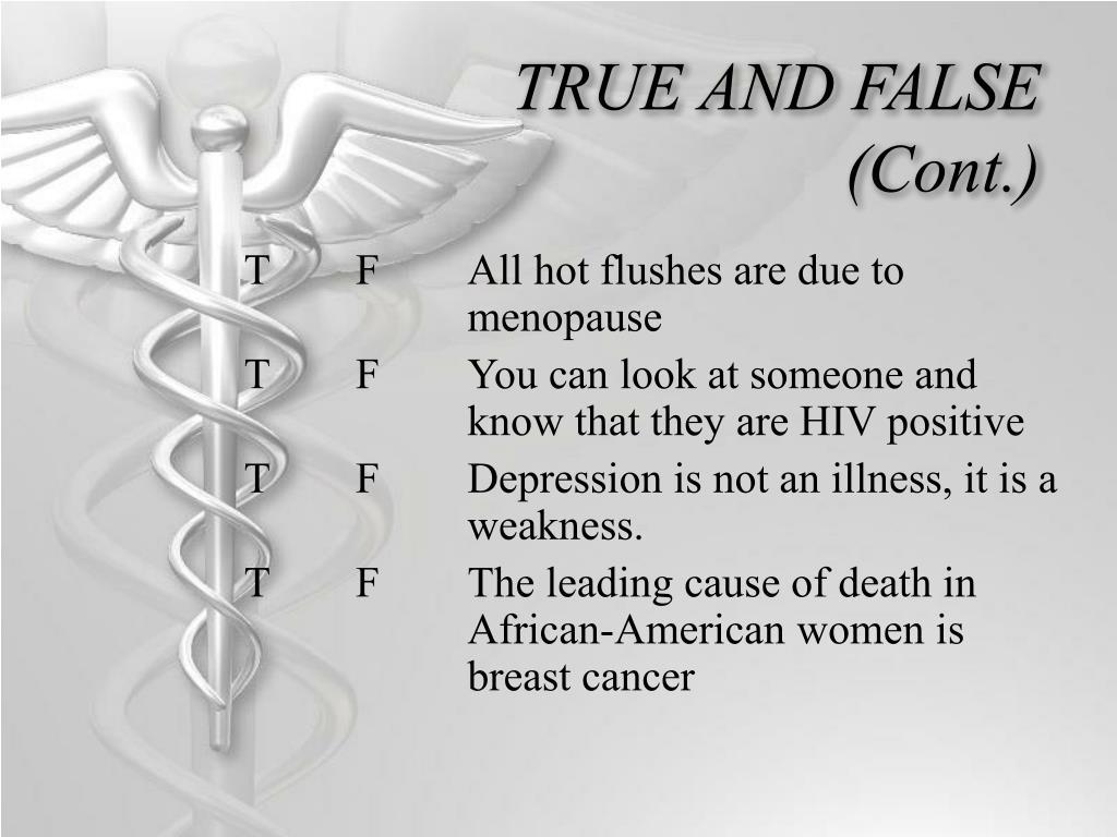TRUE AND FALSE (Cont.)