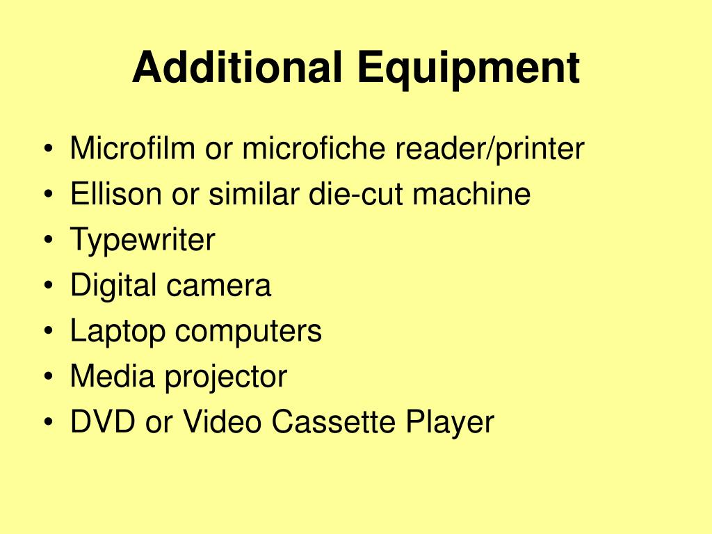Additional Equipment
