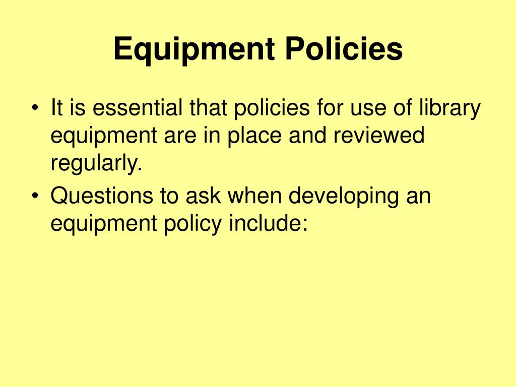 Equipment Policies