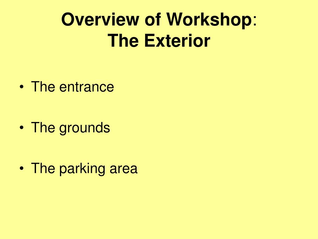 Overview of Workshop