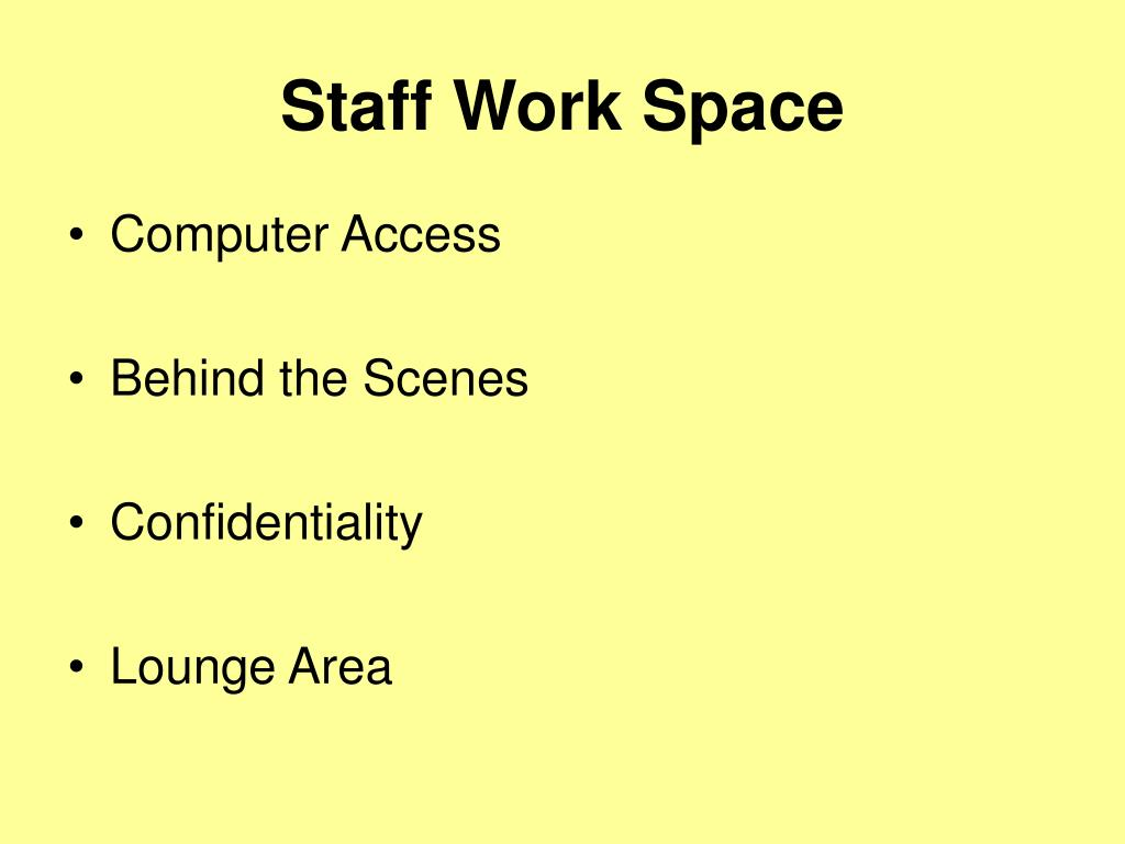 Staff Work Space