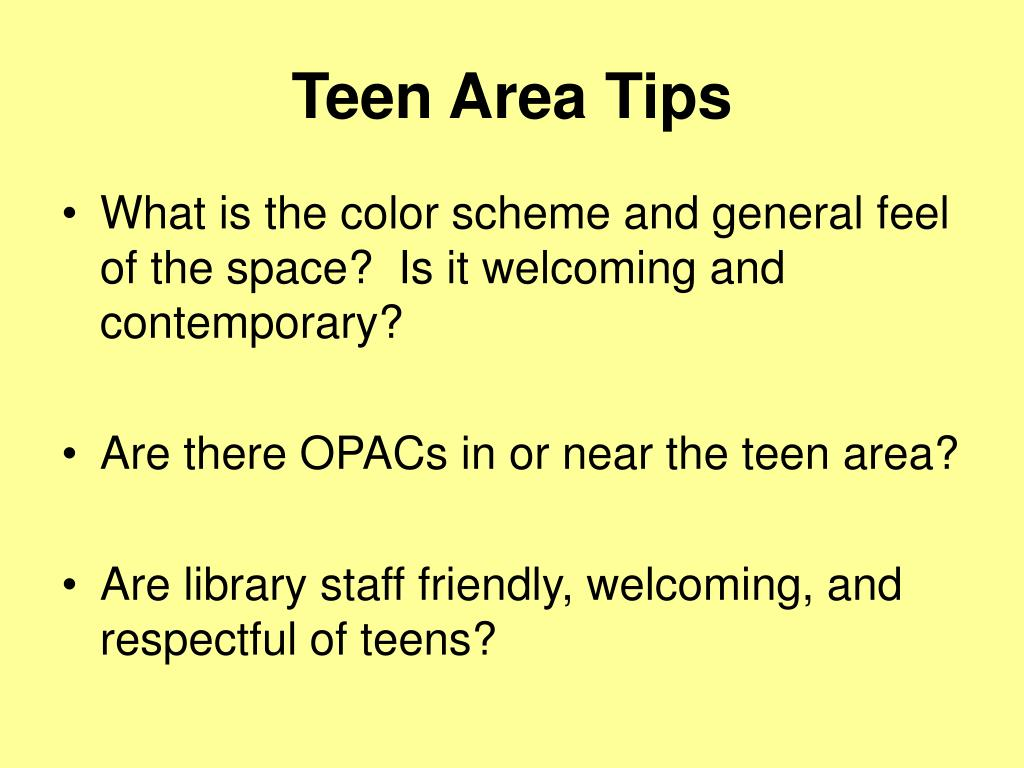 Teen Area Tips