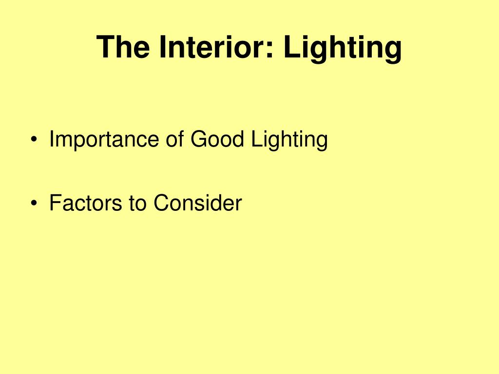 The Interior: Lighting