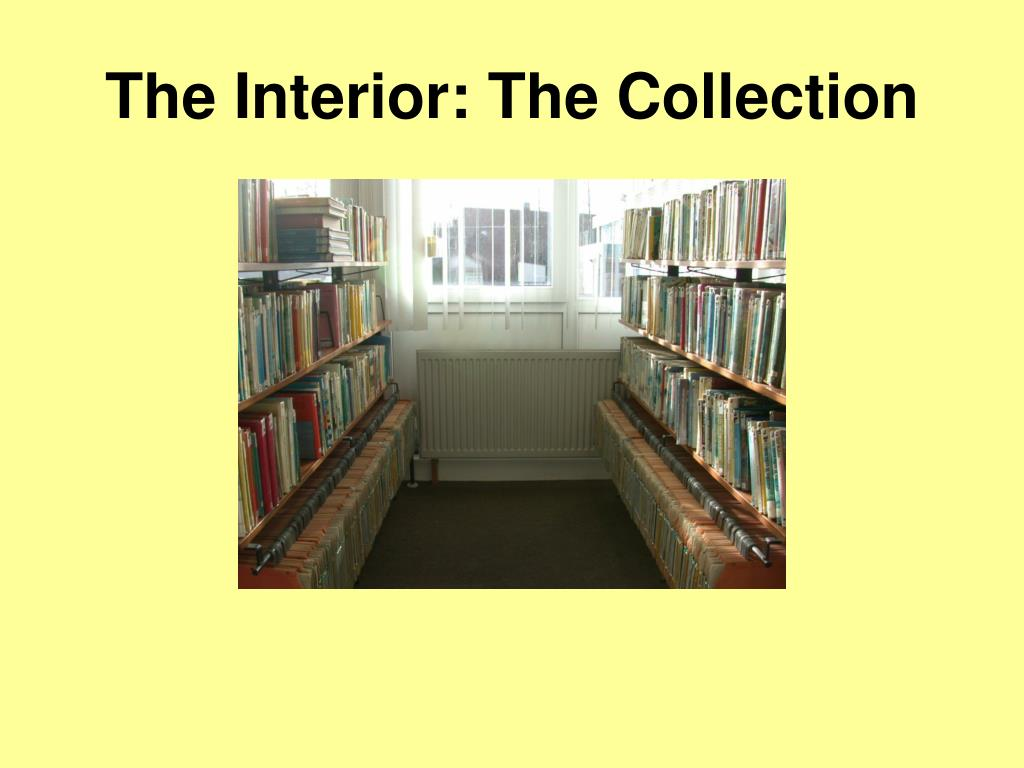 The Interior: The Collection