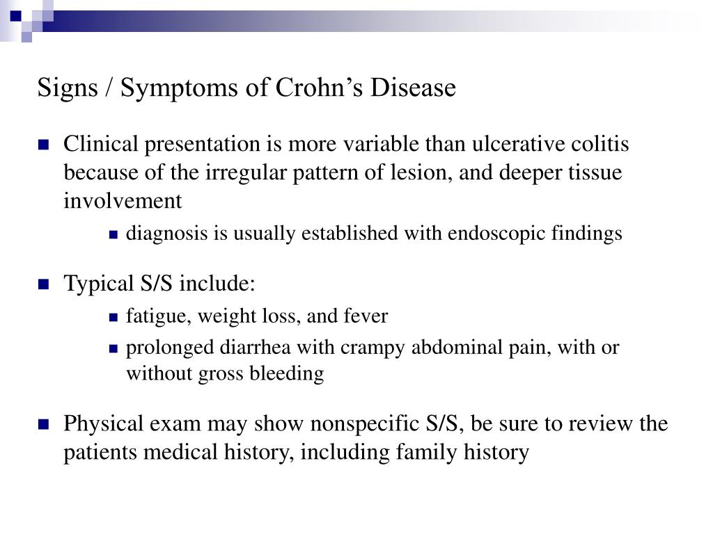 Signs / Symptoms of Crohn's Disease