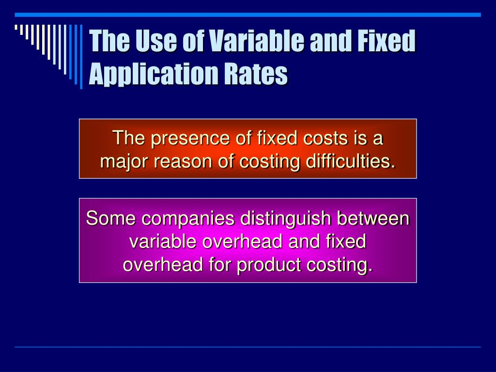 The Use of Variable and Fixed Application Rates