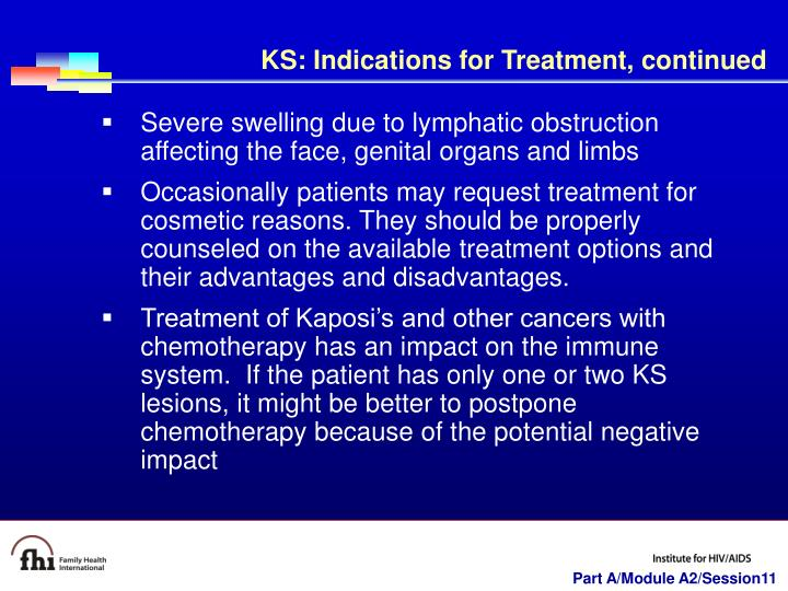 KS: Indications for Treatment, continued