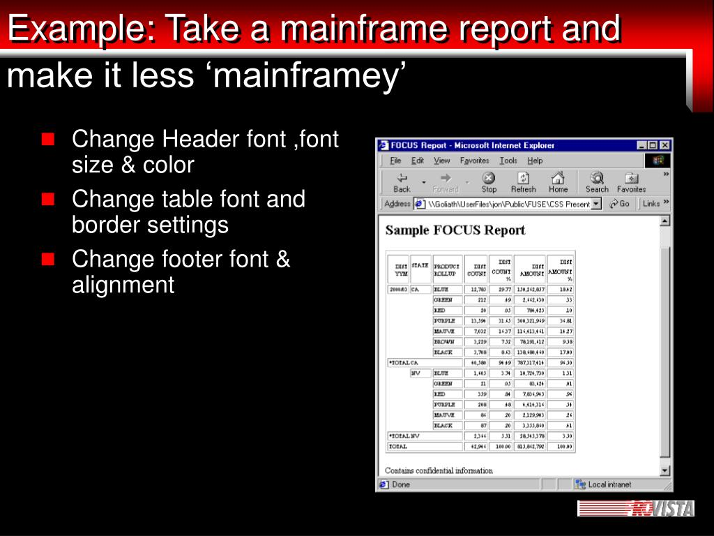 Example: Take a mainframe report and make it less 'mainframey'