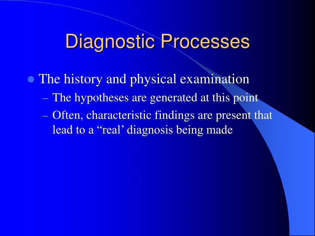 Diagnostic Processes
