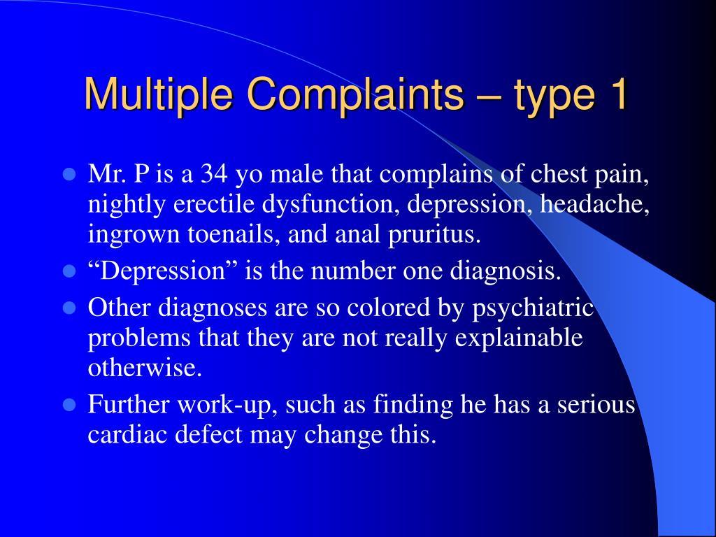 Multiple Complaints – type 1