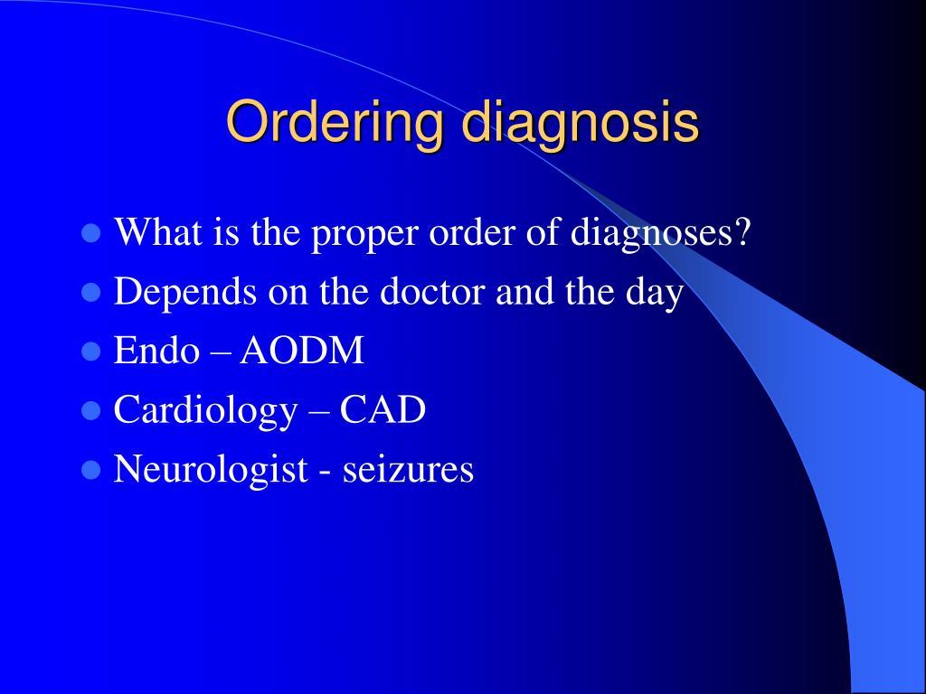 Ordering diagnosis