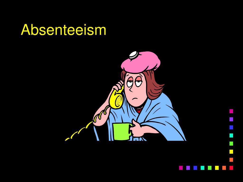 Absenteeism