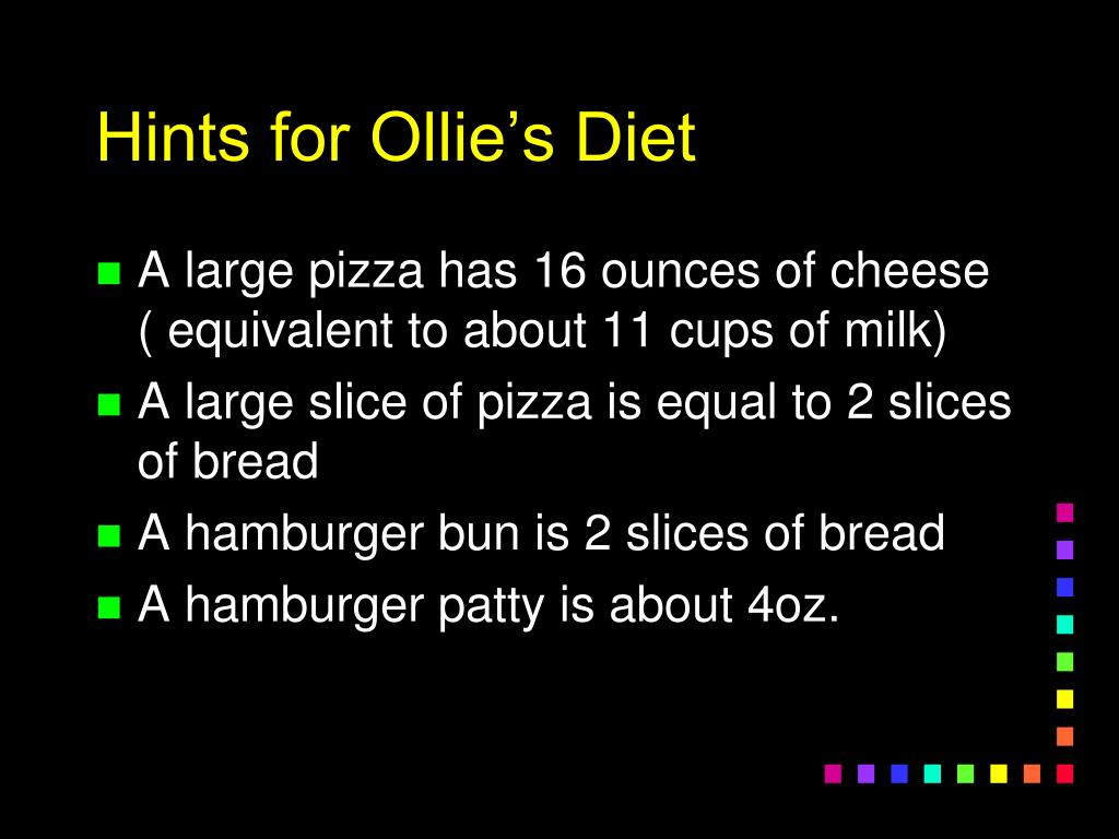 Hints for Ollie's Diet