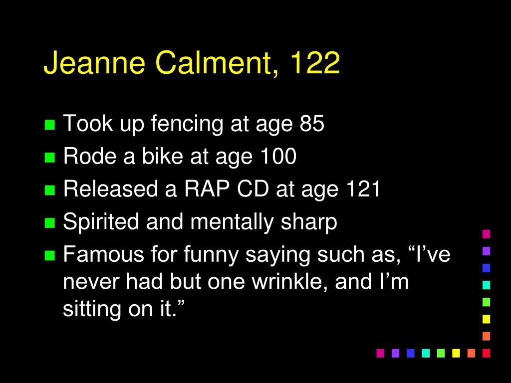 Jeanne Calment, 122