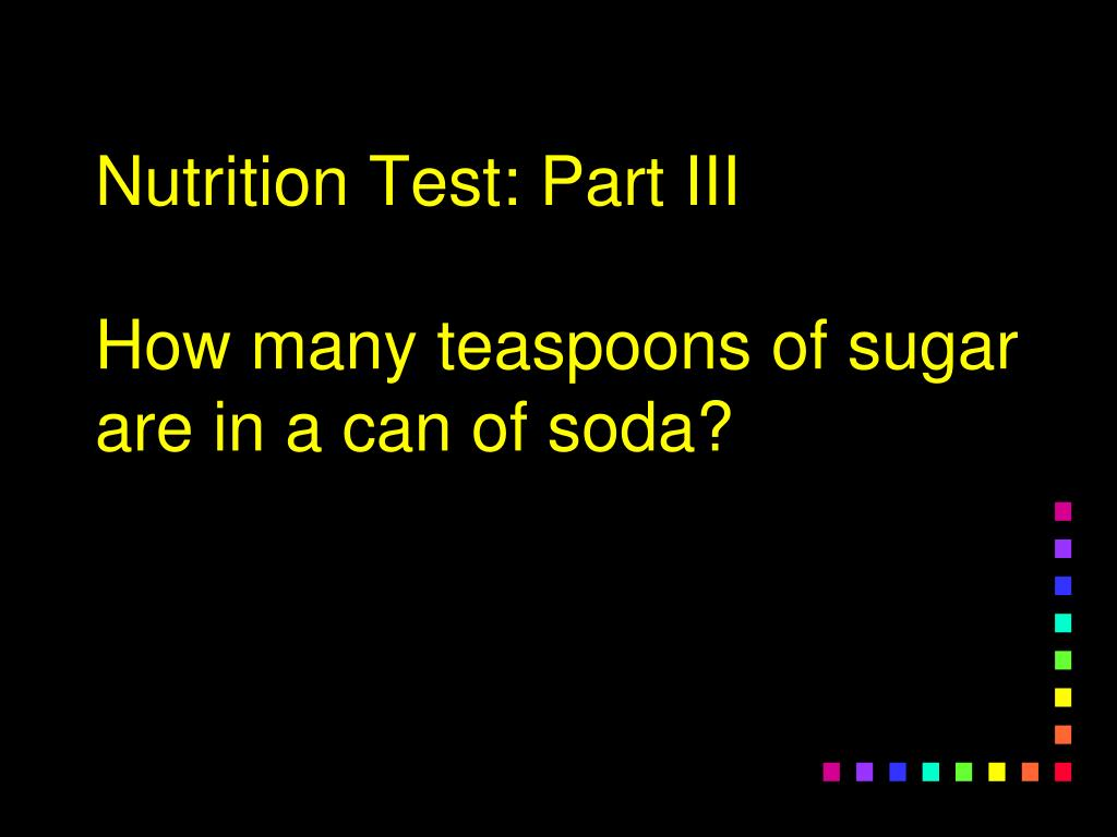 Nutrition Test: Part III