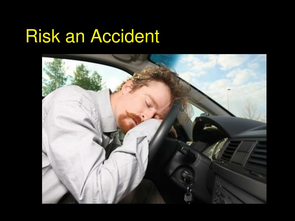 Risk an Accident